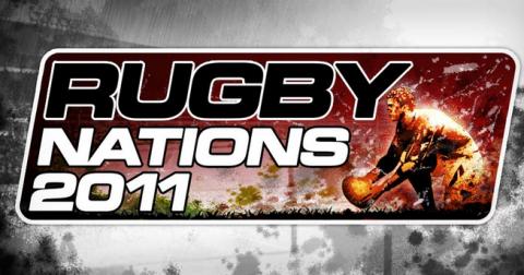 Rugby Nations 2011: Pour les fans de Rugby!