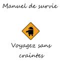 Manuel de survie: retrouvez les gestes qui sauvent !
