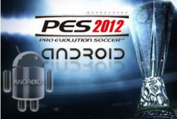 Pro Evolution Soccer 2012: Il arrive sur Android!