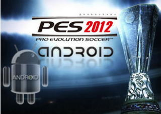 Pro Evolution Soccer 2012: Il arrive sur Android!