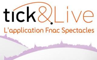 Read more about the article Tick&Live Fnac: Les services de la billetterie Fnac sur Android!
