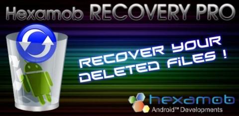 Hexamob Recovery Pro: récupérez des données effacées !