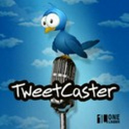 TweetCaster for Twitter : révolutionnaire ?!