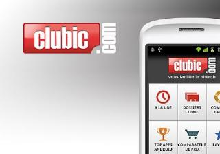 Clubic: Retrouvez tout l'univers du site sur votre Android!