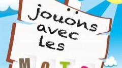 Read more about the article Jouons avec les mots: Pour les enfants!