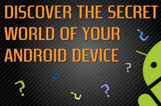 Les codes et menus cachés d'Android!