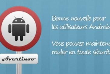 Avertinoo est aussi sur Android