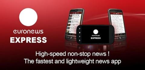 Euronews Express: l'application ultralégère