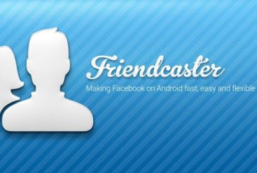 FriendCaster for Facebook: meilleur que l'original !