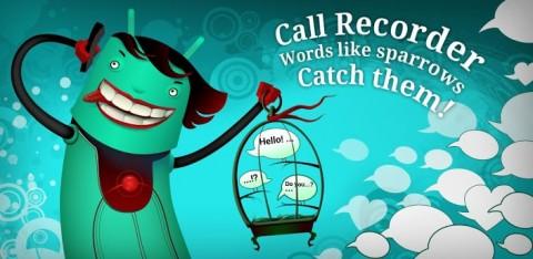 Enregistreur de conversation: Jouez aux espions avec Call Recorder