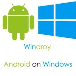 Windroy: Emulez Android sur votre PC Windows!