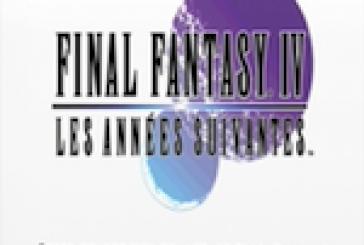 FINAL FANTASY IV: LES ANNÉES SUIVANTES est disponible sur Android!