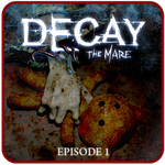 Read more about the article Decay The Mare Ep 1: Un jeu ultra flippant !
