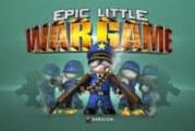 Test du jeu: Epic Little War Game