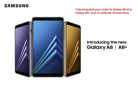 rooter le Galaxy A8 version 2018 b