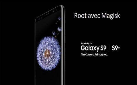 rooter le Galaxy S9 b