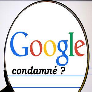 Google condamné à laisser choisir ...