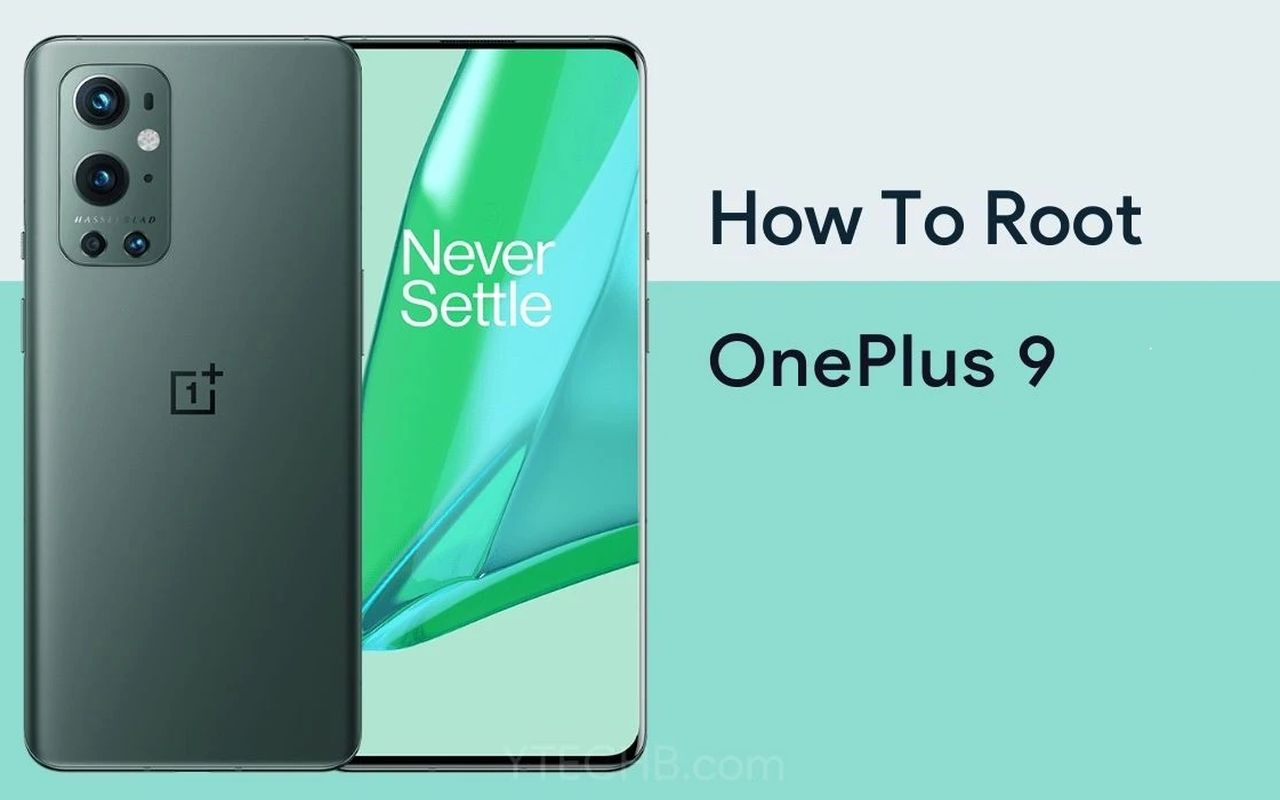 rooter OnePlus 9 b